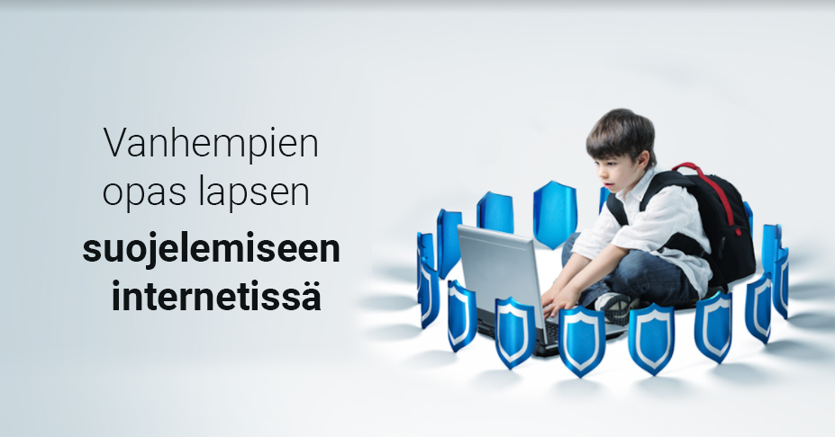 Vanhempien opas lapsen suojelemiseen internetissä